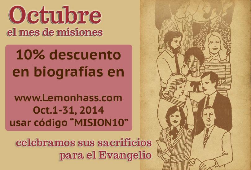 10% descuento en biografias misioneras en www.Lemonhass.com Oct 1-31, 2014