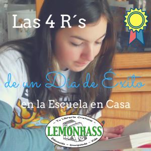 Las 4 R's de un Día Exitoso en la Escuela en Casa