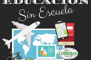 Educación Sin Escuela: Un Nuevo Podcast