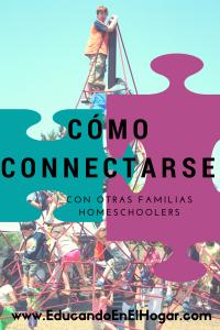 5 maneras de connectarse con otras familias homeschoolers en EducandoEnElHogar.com