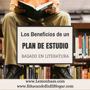 Los Beneficios de un Plan de Estudio Basado en Literatura