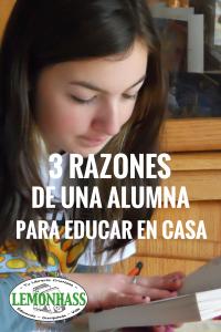 3 Razones de Una Alumna para Educar en Casa a Sus Hijos