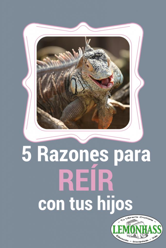 5 razones para reír con tus hijos www.educandoenelhogar.com