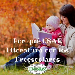 Porque Usar Literatura con los Preescolares