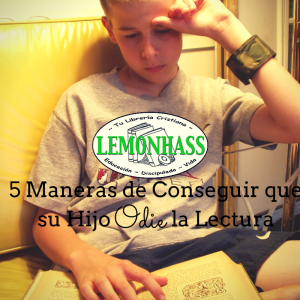 5 Maneras de Conseguir que su Hijo Odie la Lectura (1)