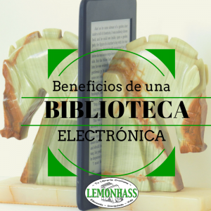 beneficos de una biblioteca electrónica