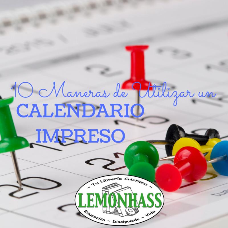 10 Maneras de Utilizar un Calendario Impreso por Lemonhass.com