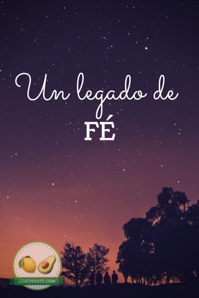 un legado de Fe, lemonhass.com